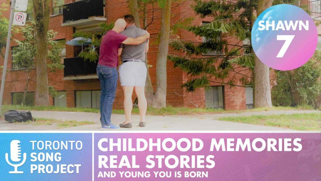 CHILDHOOD MEMORIES Toronto Stories