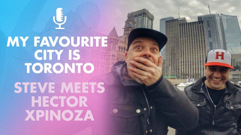 Hector Xpinoza: Toronto is the BEST CITY! Interview by Toronto Song Project